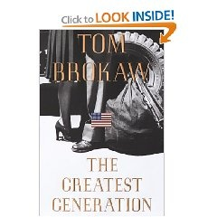 """tom brokaw greatest generation essay In the greatest generation, the book that coined the phrase, tom brokaw noted  that """"it's a legacy of this generation seldom mentioned with the."""