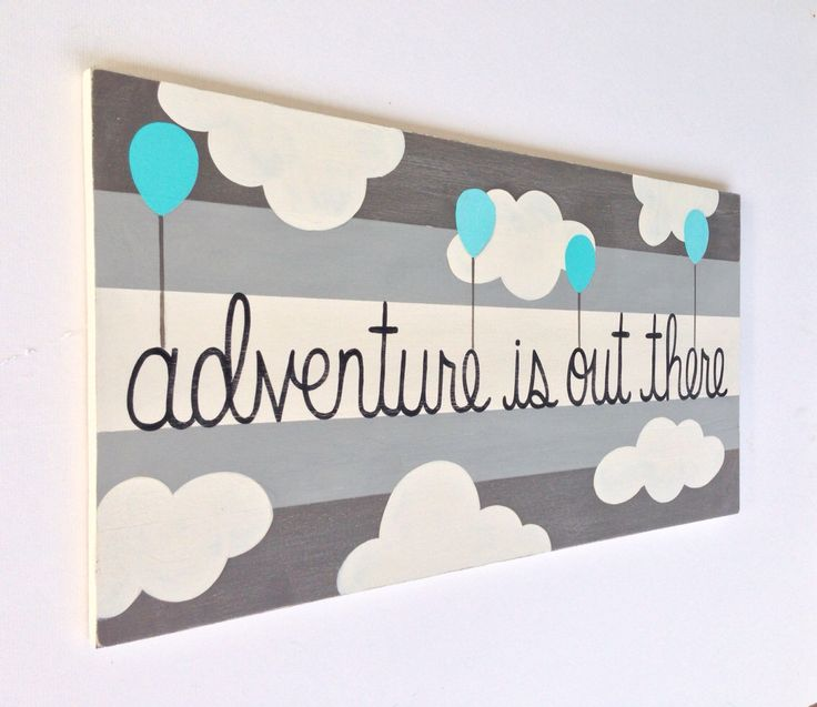 Hand Painted Striped Nursery Sign on Wood, Boys Wall Art, Gray and Blue, Painted Wood Sign, Balloons Art, Adventure Sign, Kids Wall Art by SweetBananasArt on Etsy https://www.etsy.com/listing/186185592/hand-painted-striped-nursery-sign-on
