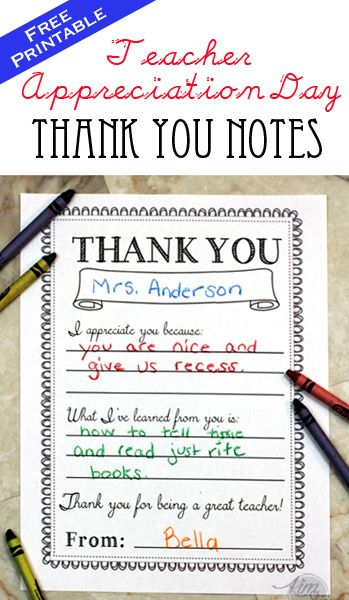 Teacher Appreciation Day Printable Thank You Notes  Download these darling printables for free and you child can fill it out to tell the teacher how much you appreciate them.