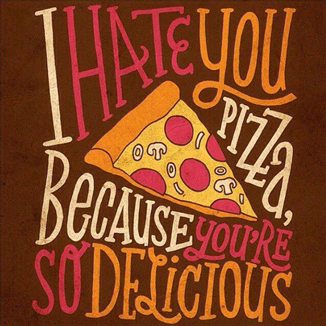I hate you pizza, because you're so delicious.  Repost @extensis #handlettered #type by @jayroeder www.jayroeder.com #typography