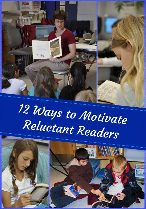 12 Ways to Motivate Reluctant Readers - Great tips and strategies!