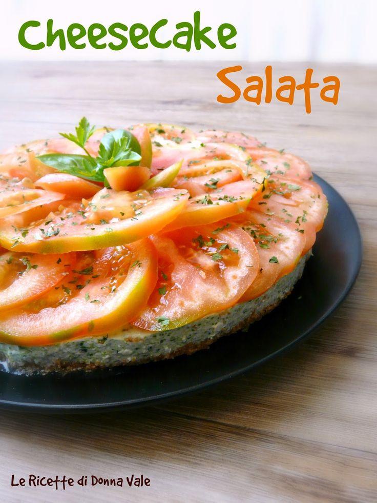 Le ricette di Donna Vale: CHEESECAKE SALATA
