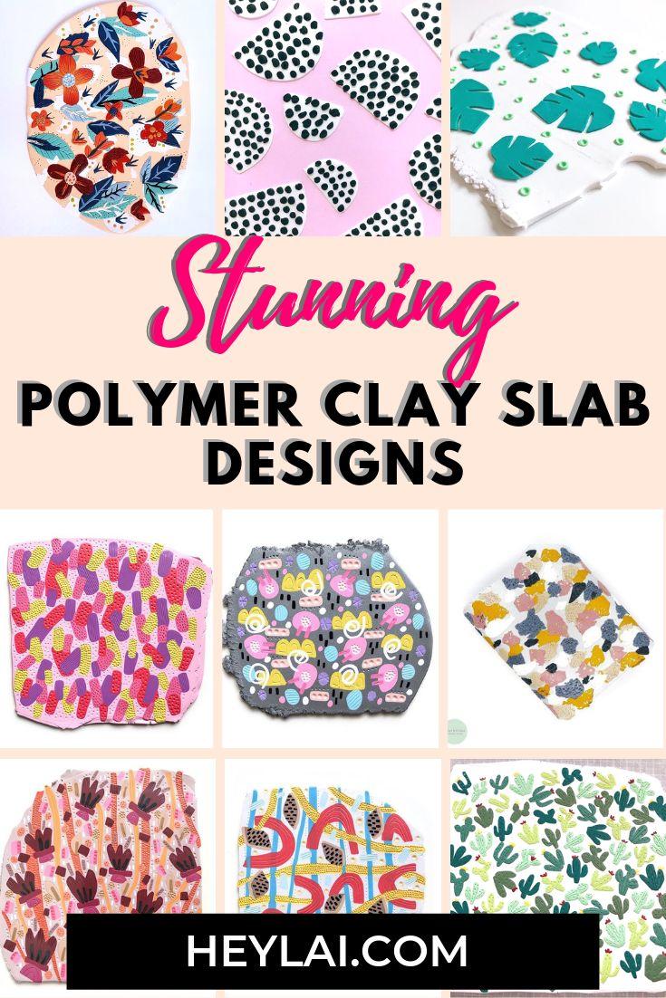 Polymer clay slab design ideas
