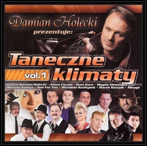 Damian Holecki prezentuje: Taneczne klimaty. Volume 1 - Various Artists