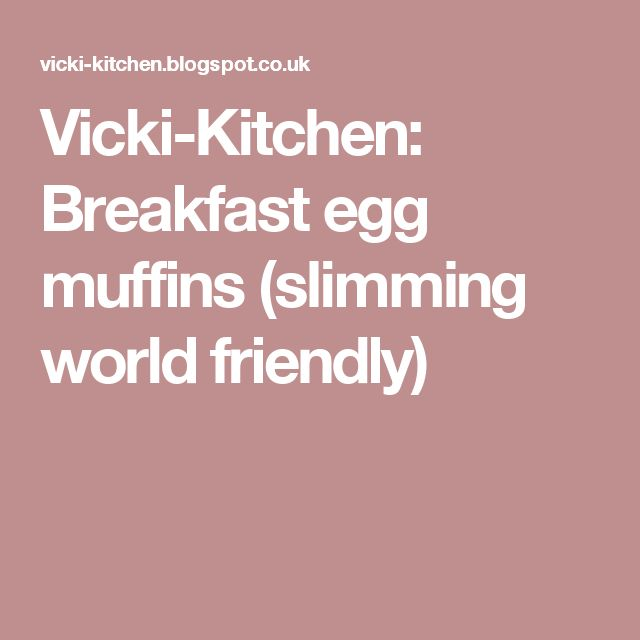 Vicki-Kitchen: Breakfast egg muffins (slimming world friendly)