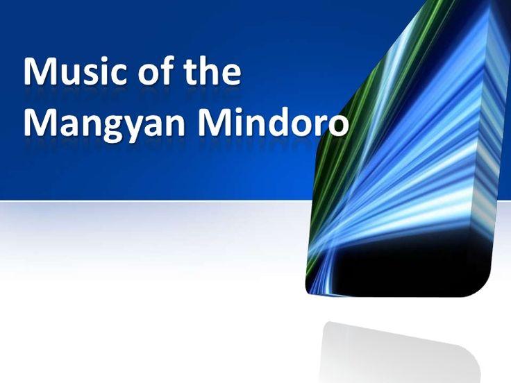 music-of-the-mangyan-mindoro by Arniel Salinasal via Slideshare