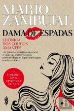 Dama de Espadas  Crónica dos Loucos Amantes by  Mário Zambujal   #books #portuguese #romance