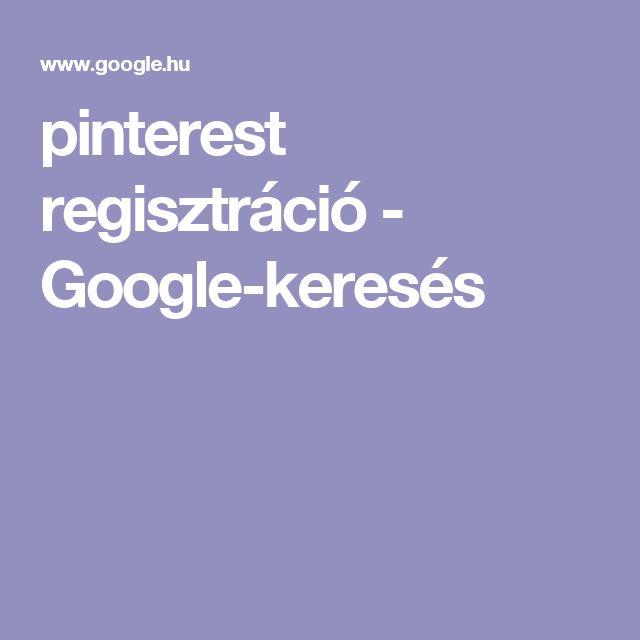 pinterest regisztráció - Google-keresés