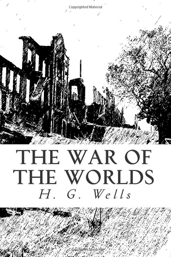 A literary analysis of the war of the worlds by h g wells