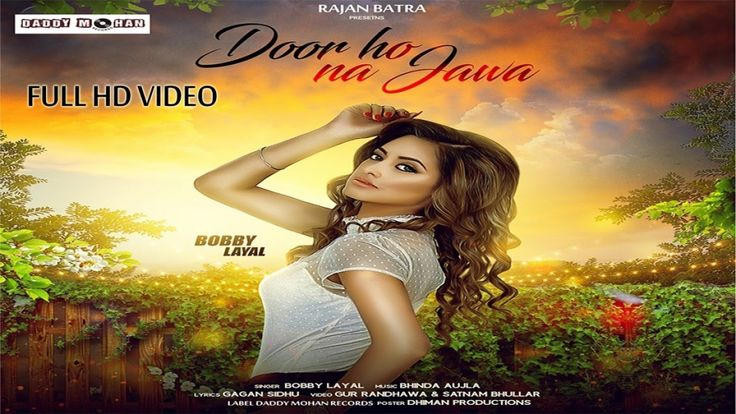 Door Ho Na Jawa | Bobby Layal | Full Song | Latest Punjabi Songs 2017 | ...