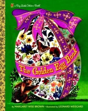 Little Golden Book: The Golden Egg Book