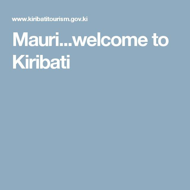 Mauri...welcome to Kiribati