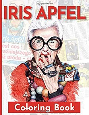 Iris Apfel Coloring Book Impressive Iris Apfel Coloring Books For Adults And Kids Stress Relieving Koryusai Kimoto 97 Coloring Books Iris Apfel Kids Stress