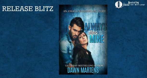 Here is what I read blog: Always Was Mine by Dawn Martens
