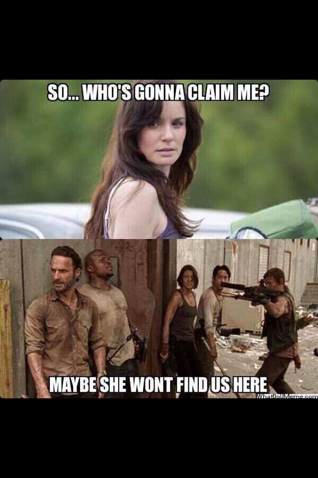 LOL! But I have to say, she did give a good speech to Carl right before she died...