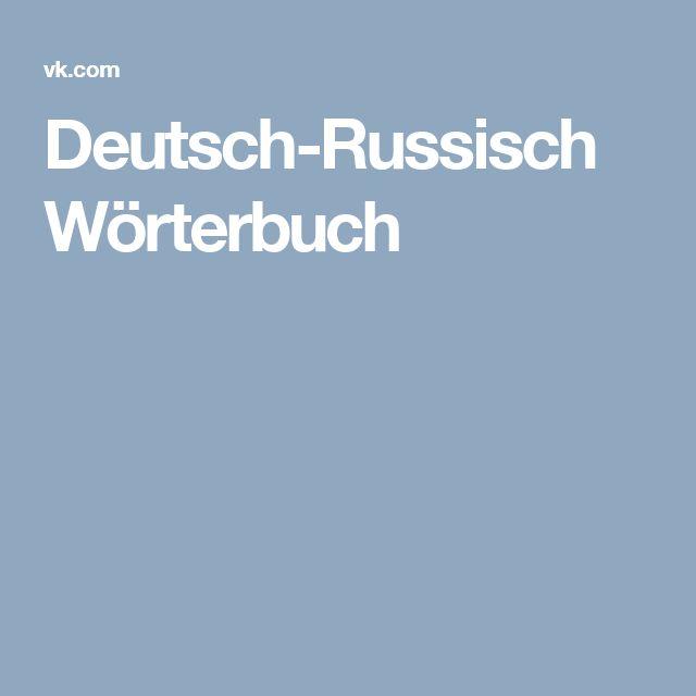 Deutsch-Russisch Wörterbuch