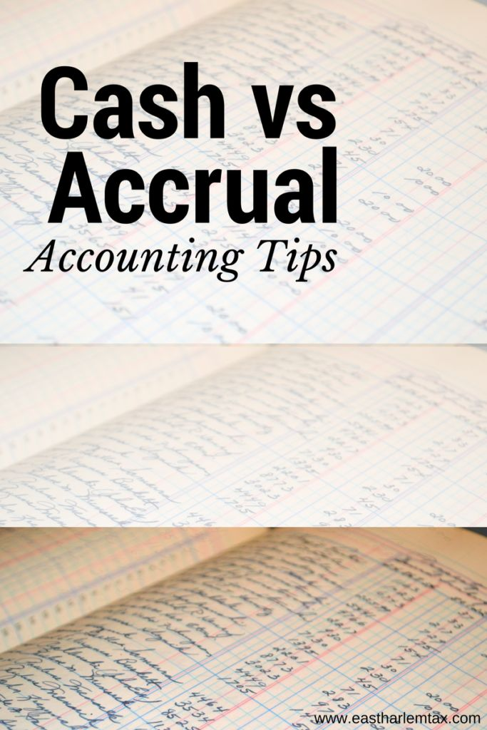 Cash Basis or Accrual Accounting? - East Harlem Tax Service