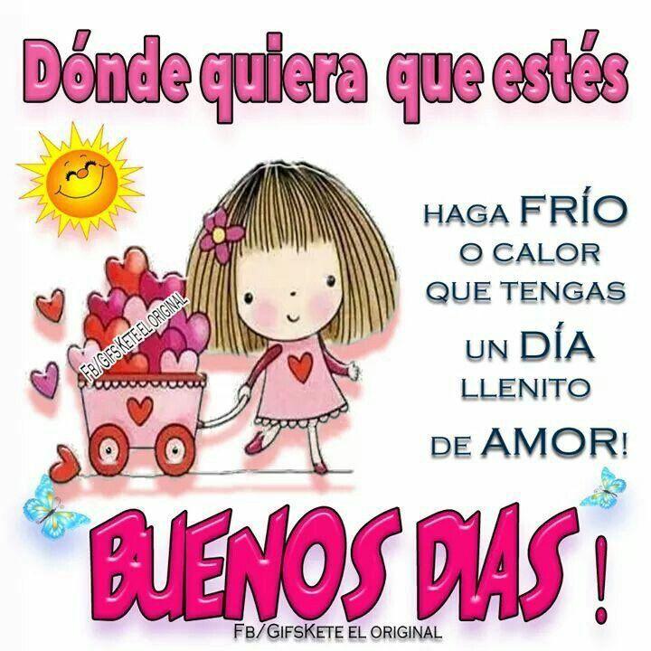 Buenos Días Hola Buenos Dias Frases Abrazo De Buenos Dias Buenos Días Saludos