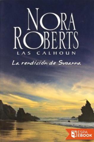 La rendición de Suzanna - Nora Roberts