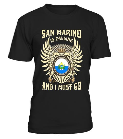 """# SAN MARINO IS CALLING T-SHIRTS 