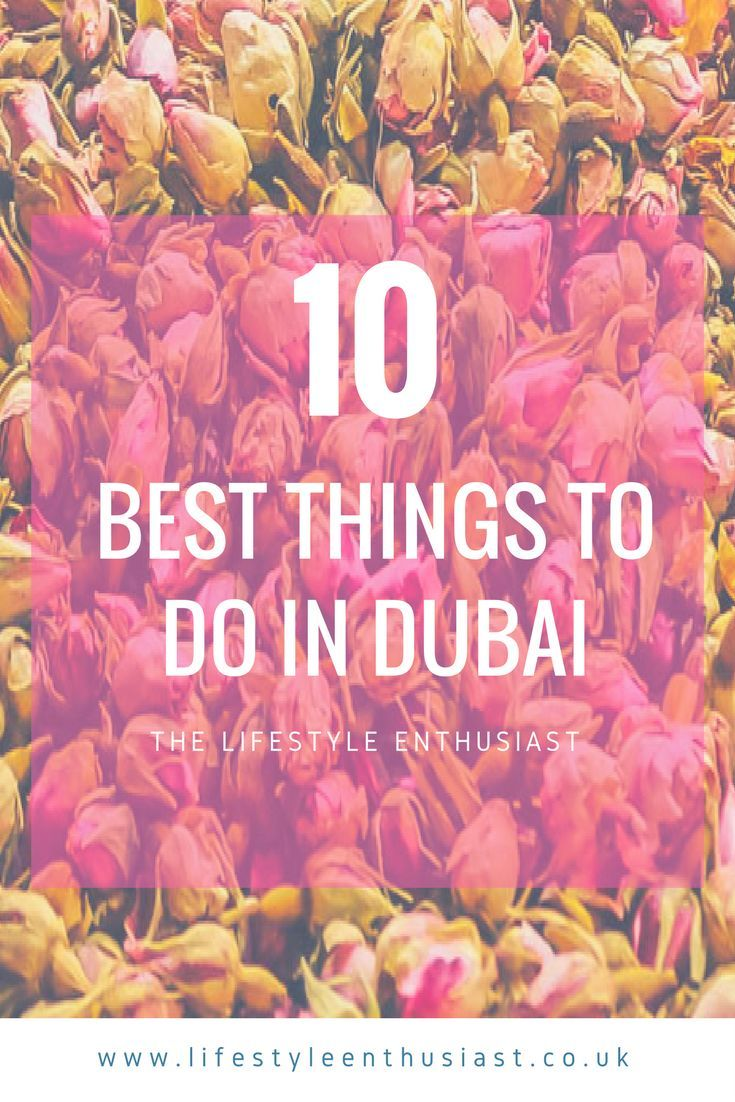 10 Best Things to do in Dubai / Dubai to do list / top things to do dubai / what to eat dubai / where to go / what to see / Dubai Travel #dubai #uae #luxury dubai / what to do in Dubai in Ramadan - A guide by luxury travel and food blogger The Lifestyle Enthusiast
