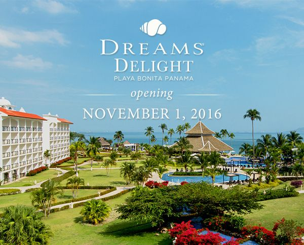 """Opening November 1, 2016 - PLAYA BONITA Located on Playa Bonita, the closest beach to Panama City and literally meaning """"beautiful beach,"""" lies Dreams Delight Playa Bonita Panama, where you can experience beaches, rainforest, mountains and city all from our resort."""