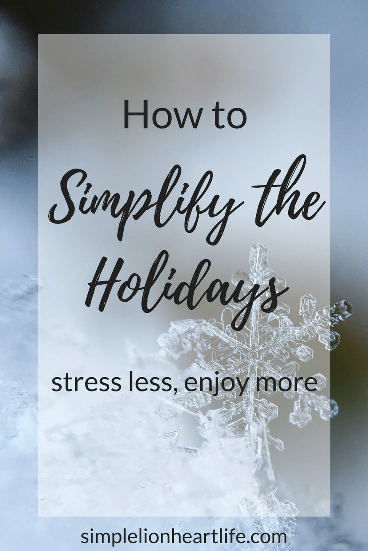 How to Simplify the Holidays: Stress Less, Enjoy More #simplechristmas #simple #intentionalliving