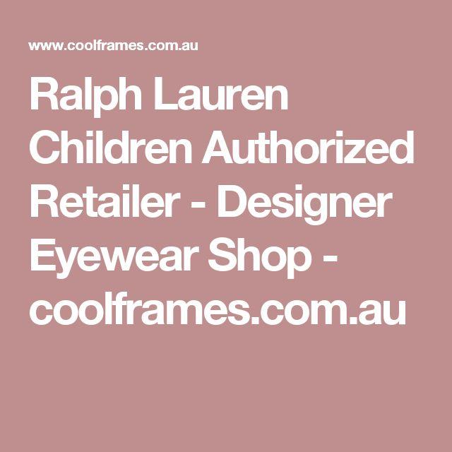 Ralph Lauren Children Authorized Retailer - Designer Eyewear Shop - coolframes.com.au