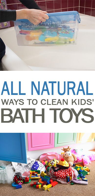 All Natural Ways to Clean Kids' Bath Toys