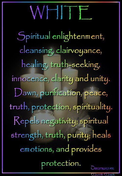 Candles:  White #Candle ~ Spiritual enlightenment, cleansing, clairvoyance, healing, truth-seeking, innocence, clarity and unity, Dawn, purification, peace, truth, protection, spirituality. Repels negativity; use to bring peace, spiritual strength, truth, purity; heals emotions, and provides protection