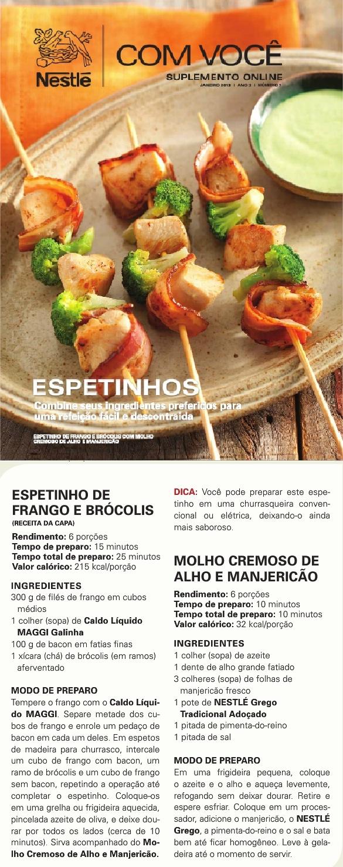 Suplemento Nestlé com Você - Edição 7: Espetinho de Frango e brócolis com molho cremoso de alho e manjericão.
