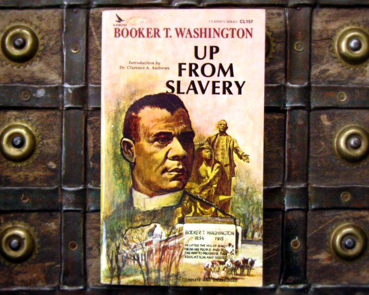 booker t washington slavery Booker t washington institute booker t washington's boyhood home an educated african-american leader, whose influence stretched from three us presidents to across the united states, made his boyhood home in malden, west virginia.