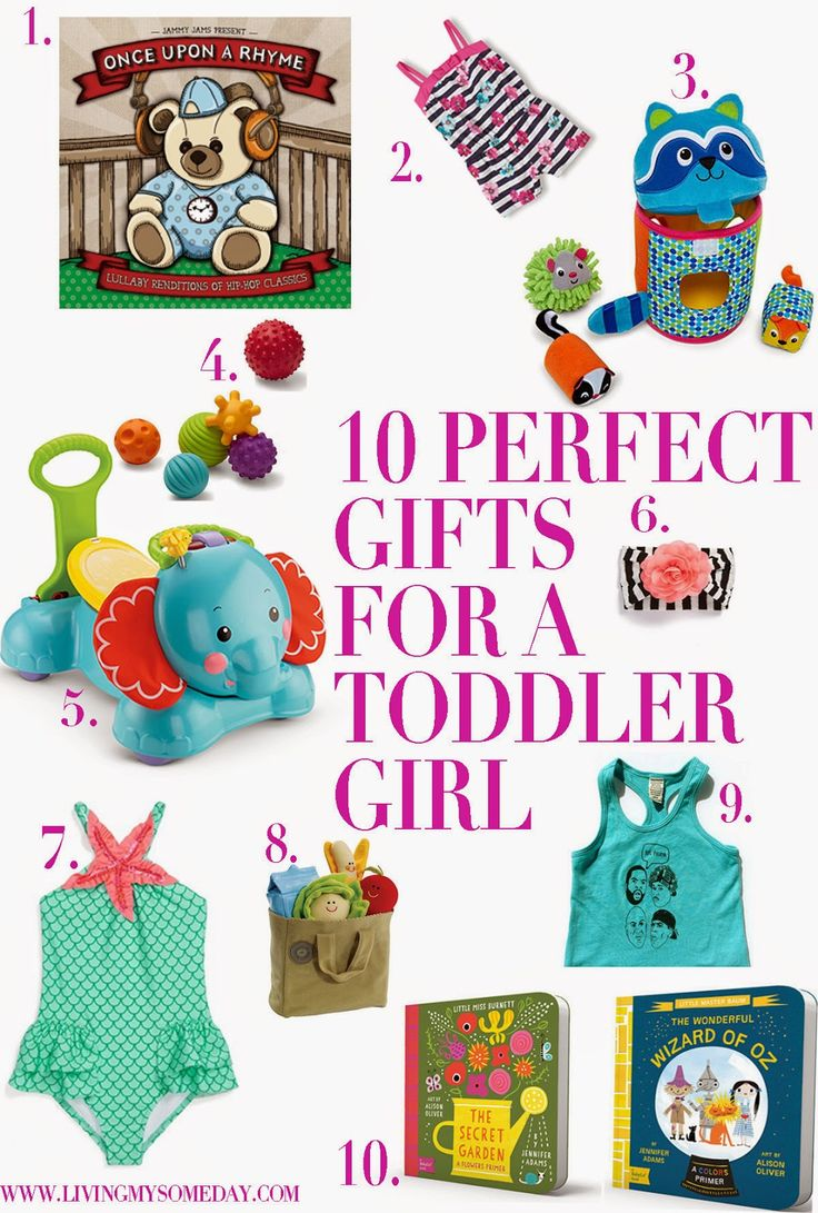 10 Perfect Gifts For A Toddler Girl