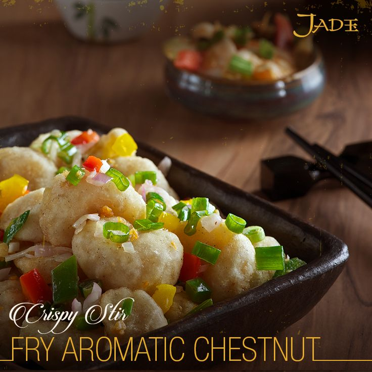 Perfectly crisp and delicious – the Crispy Stir Fry Aromatic Chestnut at Jade.