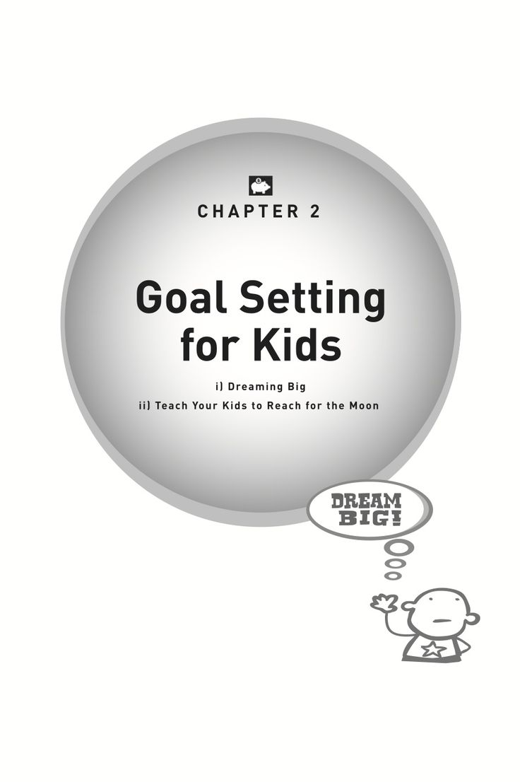 Kids and Money book, written by Phil Strong - what do we discuss in chapter 2 - Goal setting for kids.