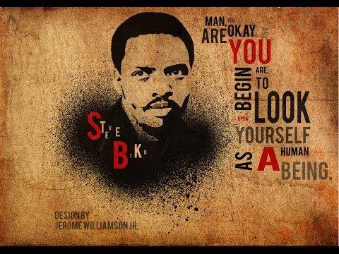 Steve Biko Biography   Steve Biko quotes   Steve Biko movie youtube   St...