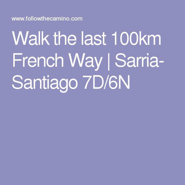Walk the last 100km French Way | Sarria- Santiago 7D/6N