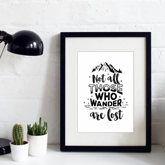 Not All Those Who Wander Are Lost Print  by IzzyandPop on Etsy