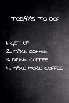 Today's to do list. #coffee