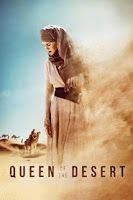 On-the-Run Movies: QUEEN OF THE DESERT