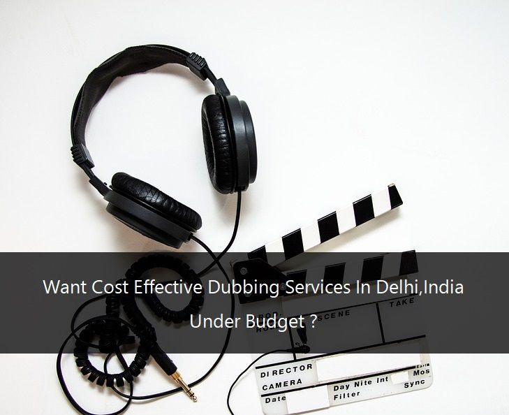 Outsource Dubbing Services In India Delhi Mumbai Bangalore Pune Day And Nite Film Promotion Training Video