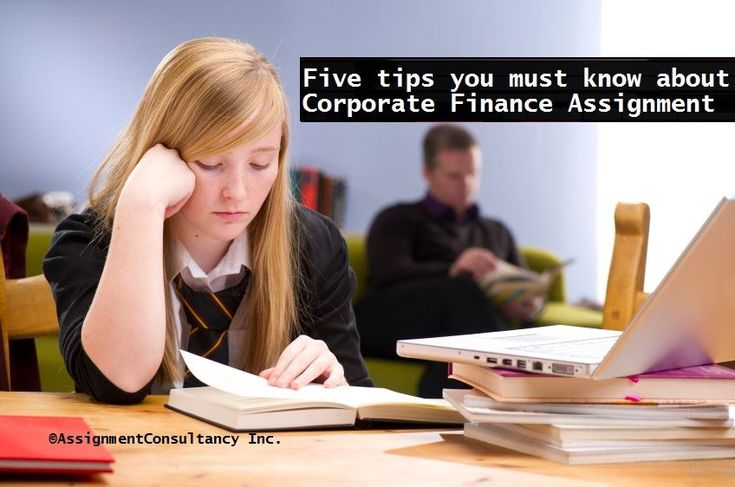 Five tips you must know about Corporate Finance Assignment. #Corporate #Finance #AssignmentHelp #OnlineEducation #HomeworkHelp