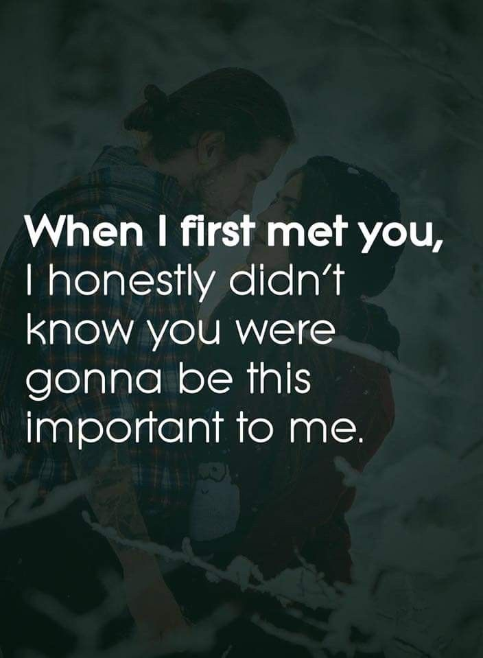 I Didn T Either I M Not Used To Having Someone Be There For Me To Support Me Romantic Love Quotes Cute Love Quotes Love Words