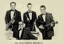 Nick Massi's group, The Hollywood Playboys.