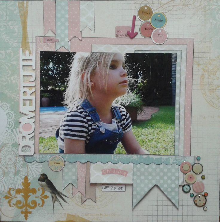 """""""Dromertjie"""" Layout of my Grand daugther"""