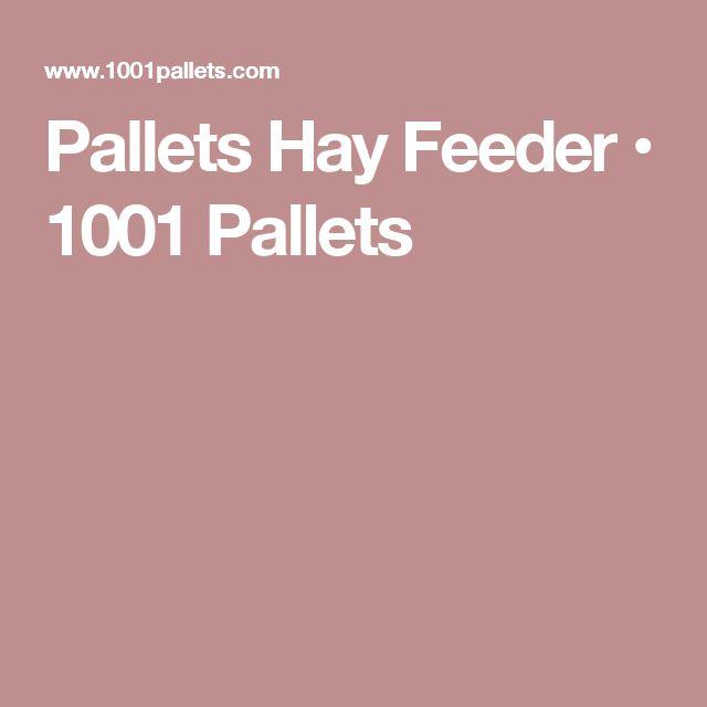 Pallets Hay Feeder • 1001 Pallets