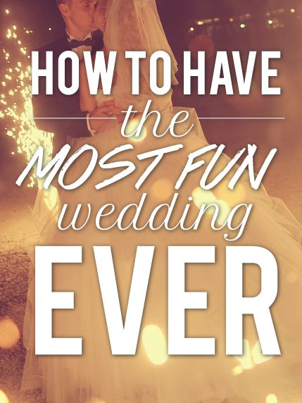 13 creative ideas for throwing the most fun wedding ever.
