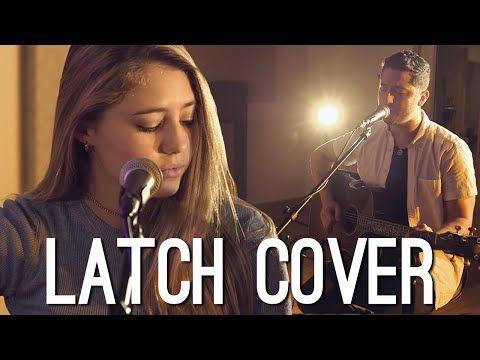 Latch - Disclosure feat. Sam Smith (Lia Marie Johnson feat. Boyce Avenue) - YouTube