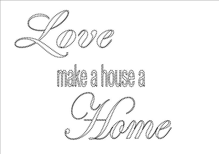 love make a house a home (hanny p)