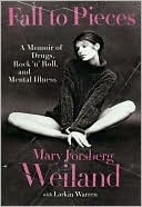 Mary Forsber Weiland's Memoir.  So honest. So brutal.  She takes you places most can't bear to be.